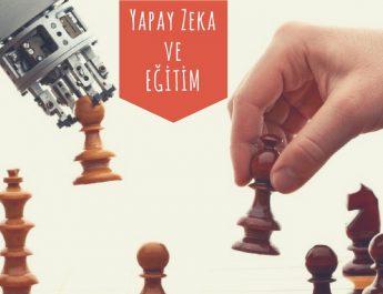 Yapay Zeka ve Gelecekte Eğitim – 2  (Makine Öğrenmesi – Machine Learning)